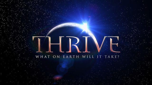 Процветание / Thrive - документальный фильм